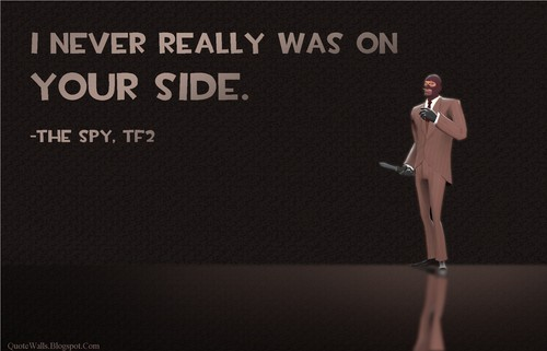 Spy Quote: Team Fortress 2(TF2) Images TF2 Spy Quotes HD Wallpaper