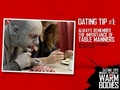 Warm Bodies | Dating Tip