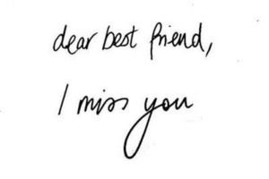 ♥...Miss you BFF!..♥