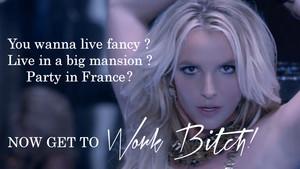 Britney Spears Work bitch, kahaba ! Special