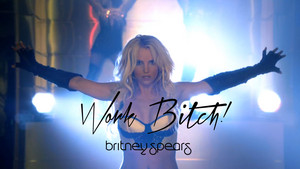 Britney Spears Work perra ! Uncensored Special Editions