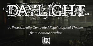 Daylight: New psychological horror indie game