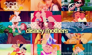 Disney mothers. Happy Mother's Day