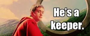 He is a keeper