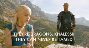 Jorah and Dany - Quotes