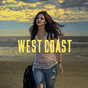 Lana Del Rey,West Coast!