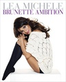 Lea Michele Brunette Ambition Book - lea-michele photo