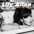 Lily Allen - Take My Place