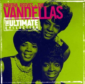 """""""Martha Reeves And The Vandellas: Ultimate Collection"""""""