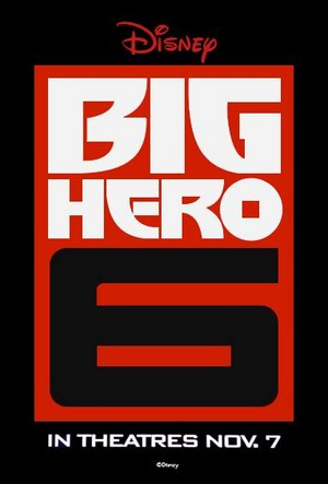 Big Hero 6 - Teaser Poster