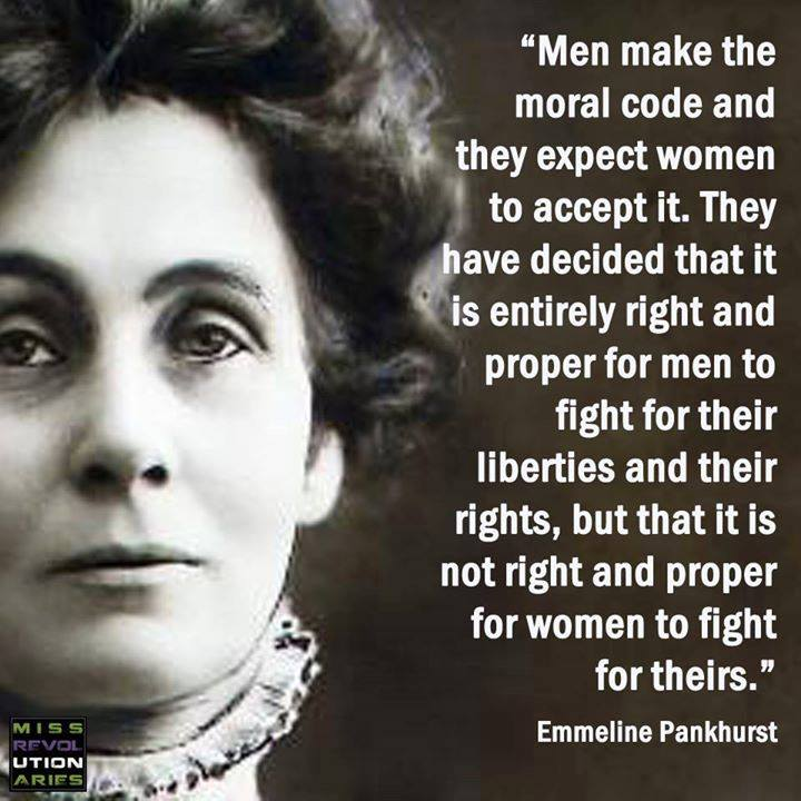 British Suffragist Emmaline Pankhurst Quote