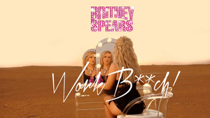 Britney Spears Work B**ch ! Censored