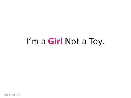 Being a Woman wallpaper entitled I am a girl not a toy
