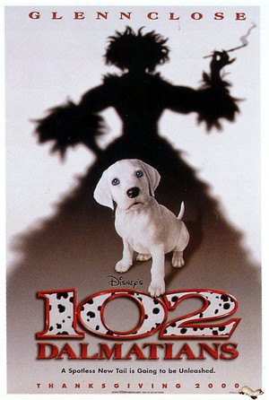 "Movie Poster The 2000 Disney Sequel, ""102 Dalmatians"""