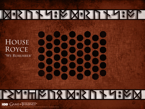 Game of Thrones wallpaper probably containing a sign entitled House Royce