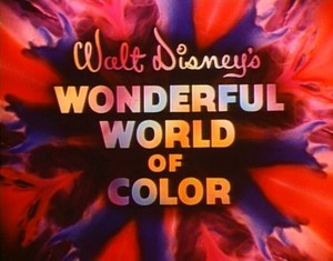 """Walt Disney's Wonderful World Of Color"""