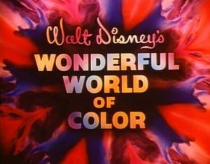 """Walt Disney's Wonderful World Of Color"""