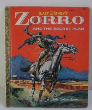 """Zorro And The Secret Plan"" Storybook"