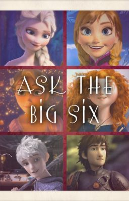 Ask the big six