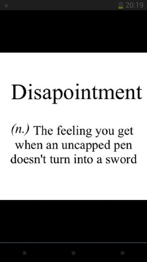 Disappointment - a hero's nightmare