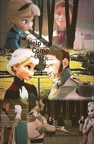 Help me come back to bạn - Hans and Elsa