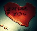 I MISSS YOU