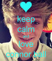Keep calm and प्यार Connor Ball