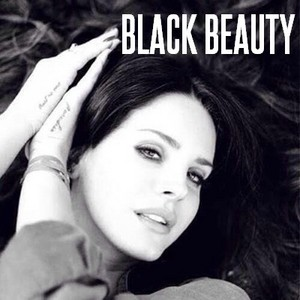 Lana Del Rey - Black Beauty