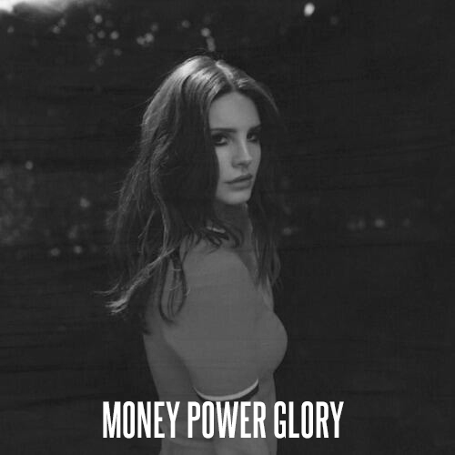 Money power and glory live