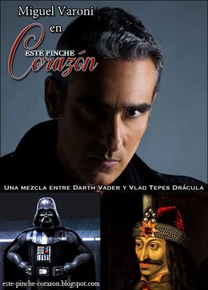 Miguel Varoni: Darth Vader y Vlad Tepes Dracula