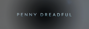 Penny Dreadful headers