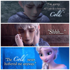 The Cold Never Bothered Me Anyway