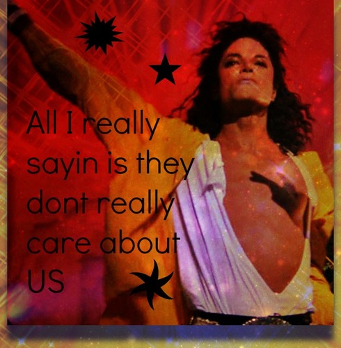 Michael Jackson wallpaper possibly containing a sign and anime called They Dont Really Care about US-pic Tribute