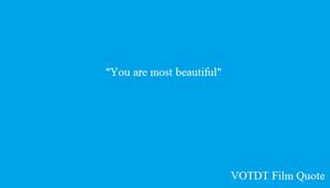 VOTDT Film Quote