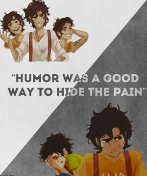 """Humor was a good way to hide the pain"""