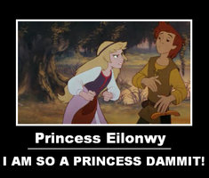 Eilonwy is a princess, d*mmit!
