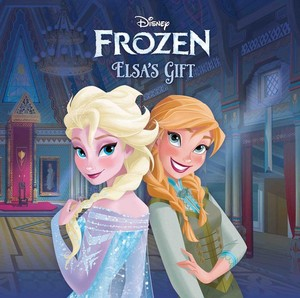 La Reine des Neiges Book: Elsa's Gift