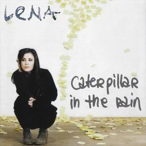 Lena - कमला, कैटरपिलर In The Rain
