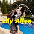 Lily Allen - Life For Me