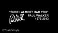 Paul Walker Fast and Furious Quote