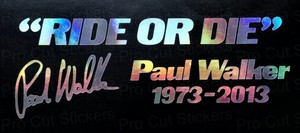 "Paul Walker...""Ride atau Die"" Fast and Furious quote"