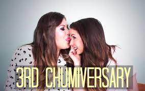 Chumsiversary