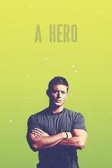 Dean Winchester | A Hero