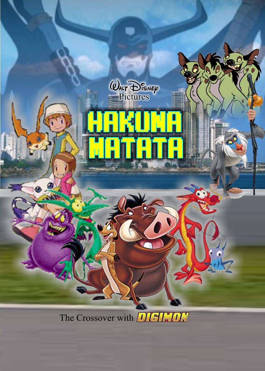 Disney's Hakuna Matata (The Crossovers with Digimon)