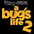 "Fan-made logo for ""A Bug's Life 2!"" - a-bugs-life fan art"