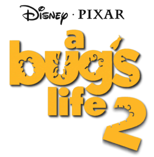 "Fan-made logo for ""A Bug's Life 2!"""
