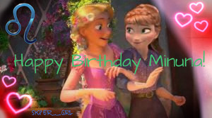 Happy Birthday from Rapunzel and Anna!