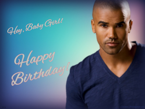 Criminal Minds achtergrond probably containing a portrait entitled Hey, Baby Girl! - Happy Birthday!