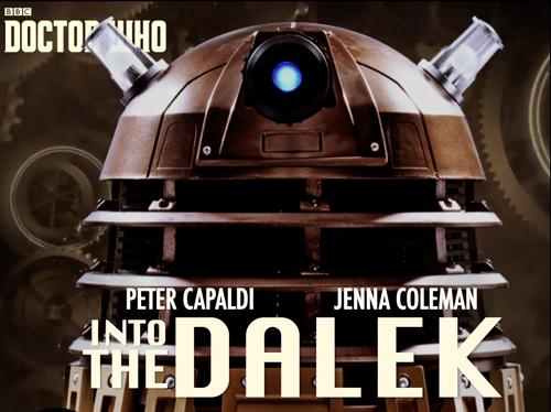 डॉक्टर हू वॉलपेपर called Into The Dalek Poster