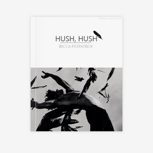 ✧ Hush, Hush ✧